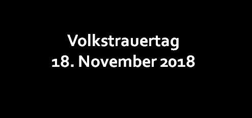 Volkstrauertag am 18. November 2018